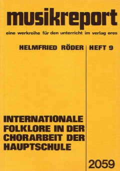 Internationale Folklore in der Chorarbeit..
