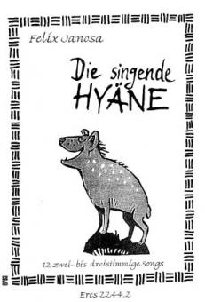 Die singende Hyäne (Kinderchor / Chorpartitur)