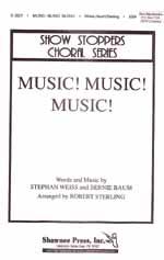 Music! Music! Music! (SSA)