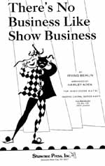 There´s No Business Like Showbusiness (gemischter Chor)