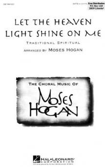 Let The Heaven Light Shine On Me (gemischter Chor)