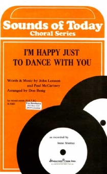 I´m Happy Just To Dance With you (gemischter Chor)