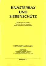 Knasterbax und Siebenschütz (Instrumental - Stimmen)