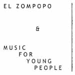 El Zompopo-Music For Young People