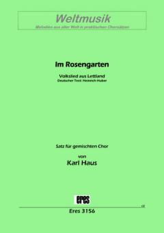 Im Rosengarten (gemischter Chor)