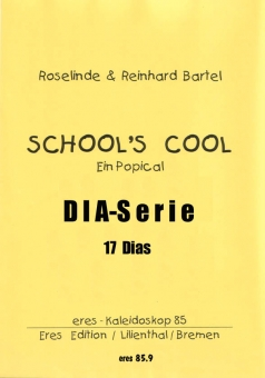 School´s cool (Dia-Serie)