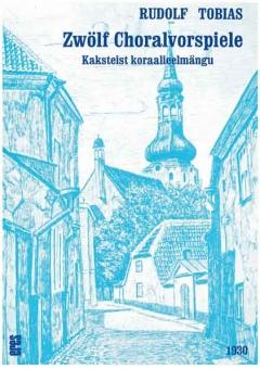 Zwölf Choralvorspiele (Orgel)
