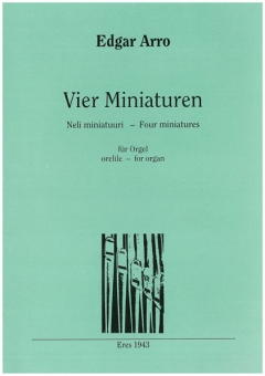 Vier Miniaturen (Orgel )
