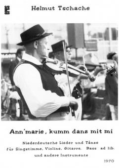 Ann'marie, kumm danz mit mi (Gesang, Violine, Gitarre)