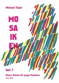 Mosaiken, Heft 1 (Klavier)