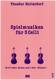 Spielmusiken (Violoncello)