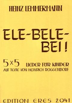 Ele-bele-bei (Lieder für Kinder)
