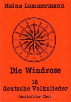 Die Windrose (gem.Chor)