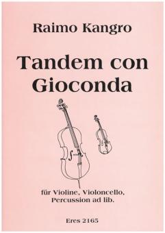 Tandem con Gioconda (violin, violoncello)
