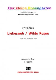 Liebesweh (gemischter Chor)