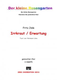 Irrkraut (gemischter Chor)