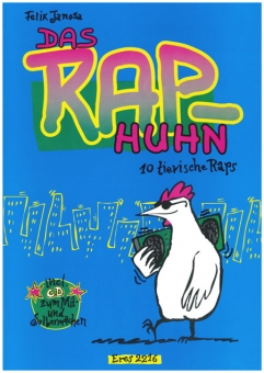 Das RAP-Huhn (Songbook plus CD)