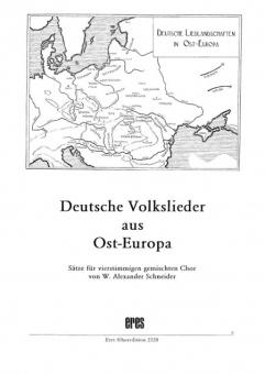 Deutsche Volkslieder aus Ost-Europa (gemischter Chor)