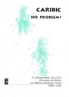Caribic, No Problem! (gemischter Chor)