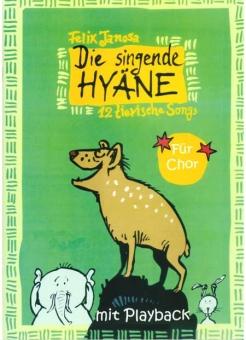 Die singende Hyäne (Klavierpartitur)