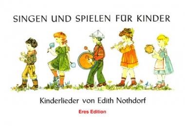 Singen und Spielen für Kinder (Liederbuch mit CD)