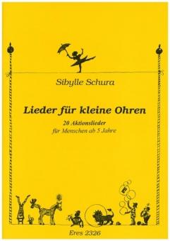 Lieder für kleine Ohren (Liederbuch)