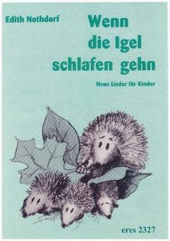 Wenn die Igel schlafen gehn (Liederbuch mit CD)