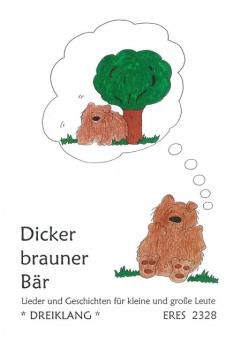 Dicker, brauner Bär (Liederbuch mit CD)