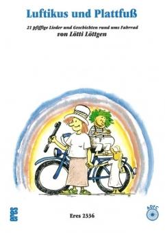 Luftikus und Plattfuß (Liederbuch mit CD)