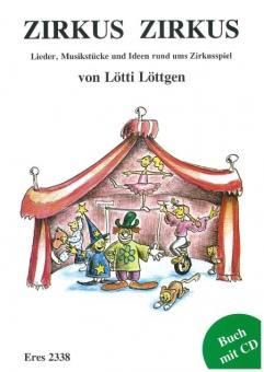 Zirkus Zirkus (Liederbuch mit CD)