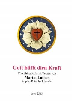 Gott blifft dien Kraft (Liederbuch)
