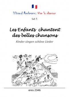 Les Enfants chantent des belles chansons (Liederbuch)