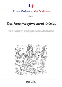 Des hommes joyeux et tristes (Liederbuch)