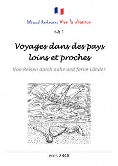 Voyages dans des pays loins et proches(Liederbuch)