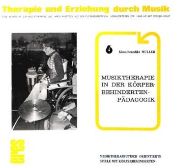 Musiktherapie in der Körperbehindertenpädagogik