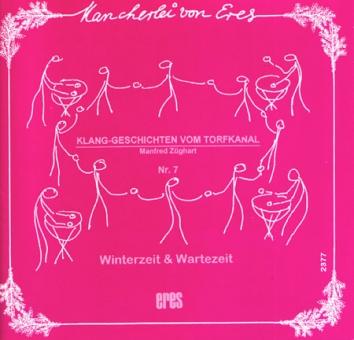 """""""Winterzeit & Wartezeit"""". Heft 7."""