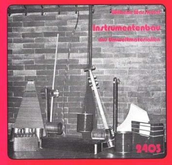 Instrumentenbau aus Umweltmaterialien