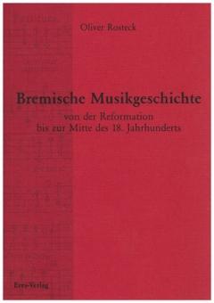 Bremische Musikgeschichte