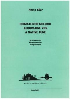 Heimatliche Melodie (Streichorchester)