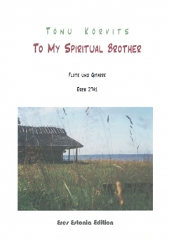 To My Spiritual Brother (flute and guitar)