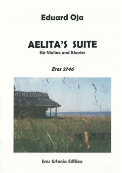 Aelitas Suite (violin and piano)
