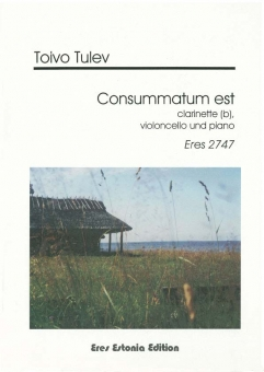 Consummatum est (clarinet, violoncello, piano)