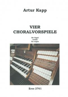 Vier Choralvorspiele (Orgel)