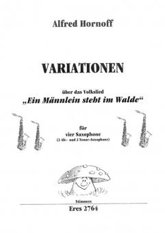 """Variationen """"Ein Männlein steht im Walde"""" für Saxophone"""