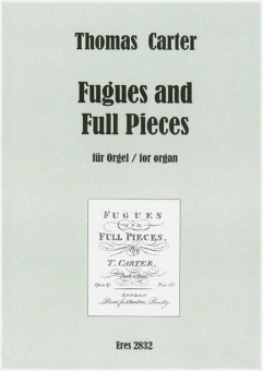 Fugues and Full Pieces (Orgel)
