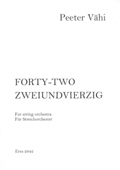 Forty Two (String Orchestra-SCORE) 111