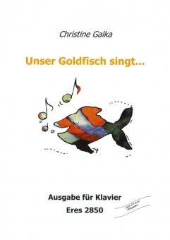 Unser Goldfisch singt... (Klavier)