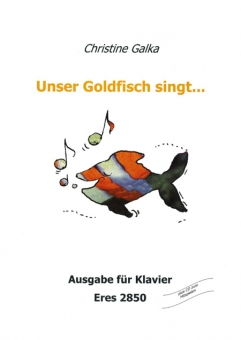 Unser Goldfisch singt... (Piano)
