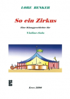 So ein Zirkus (for violin-solo)