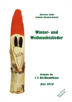 Winter- and christmas songs (1 - 3 Alto recorder)